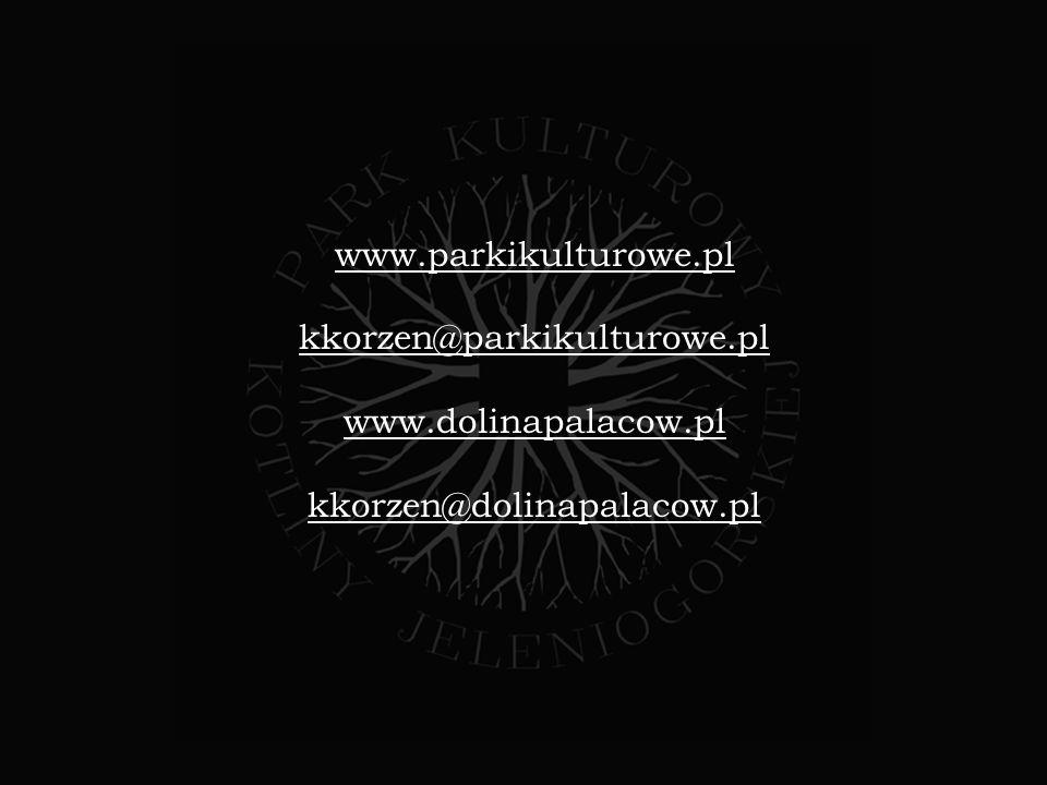 www.parkikulturowe.pl kkorzen@parkikulturowe.pl www.dolinapalacow.pl kkorzen@dolinapalacow.pl