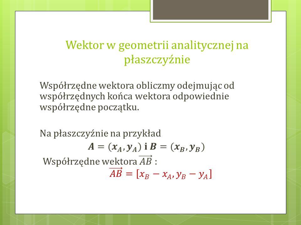 Wektor w geometrii analitycznej na płaszczyźnie