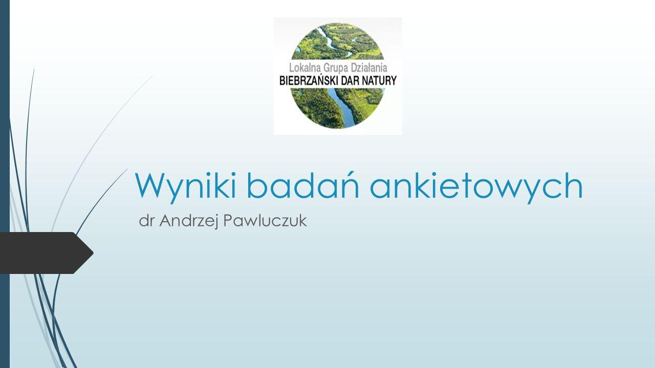 Wyniki badań ankietowych dr Andrzej Pawluczuk