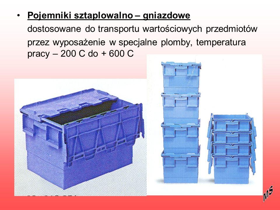 Pojemniki sztaplowalno – gniazdowe dostosowane do transportu wartościowych przedmiotów przez wyposażenie w specjalne plomby, temperatura pracy – 200 C