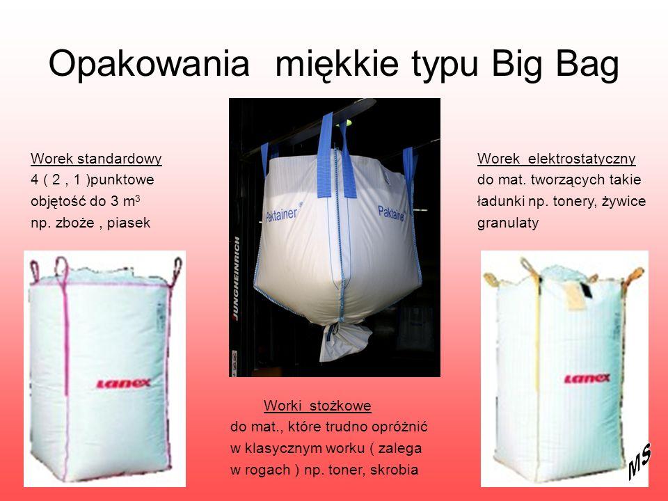 Opakowania miękkie typu Big Bag Worek standardowy 4 ( 2, 1 )punktowe objętość do 3 m 3 np. zboże, piasek Worek elektrostatyczny do mat. tworzących tak