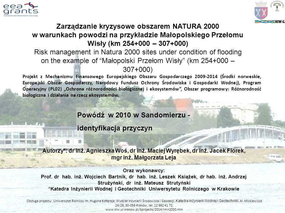 Zarządzanie kryzysowe obszarem NATURA 2000 w warunkach powodzi na przykładzie Małopolskiego Przełomu Wisły (km 254+000 – 307+000) Risk management in N