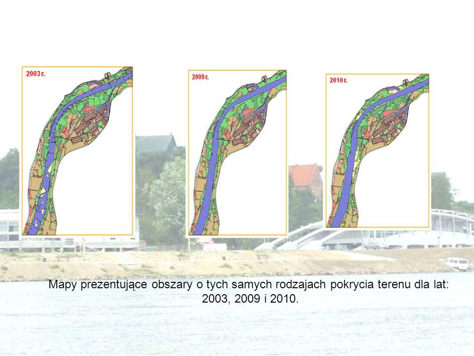 Mapy prezentujące obszary o tych samych rodzajach pokrycia terenu dla lat: 2003, 2009 i 2010.