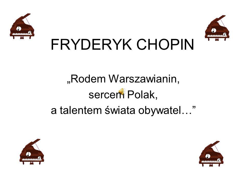 Fryderyk Chopin (1810- 1849).