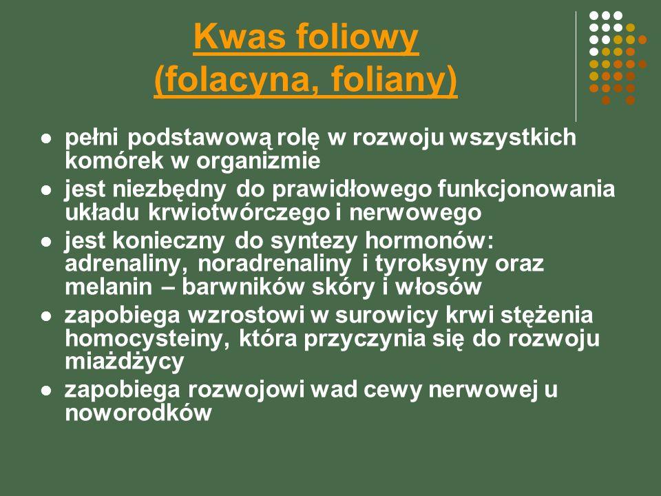 Kwas foliowy (folacyna, foliany) pełni podstawową rolę w rozwoju wszystkich komórek w organizmie jest niezbędny do prawidłowego funkcjonowania układu