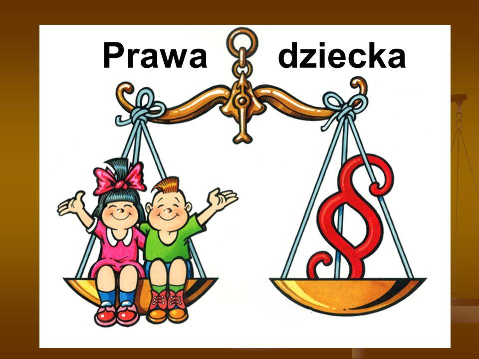 KONWENCJA PRAW DZIECKA  Podstawowym dokumentem międzynarodowym dotyczącym praw dziecka jest Konwencja Praw Dziecka.