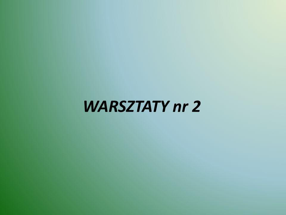 WARSZTATY nr 2