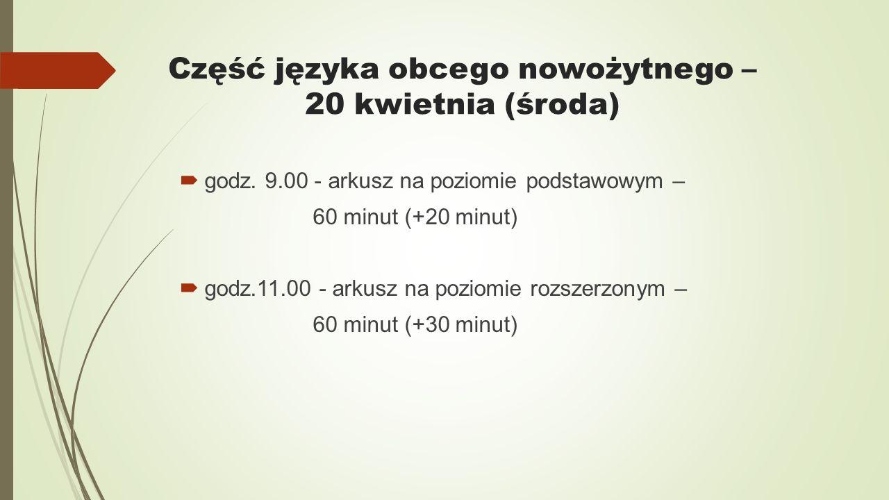 Część języka obcego nowożytnego – 20 kwietnia (środa)  godz.