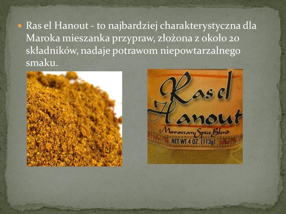 Ras el Hanout - to najbardziej charakterystyczna dla Maroka mieszanka przypraw, złożona z około 20 składników, nadaje potrawom niepowtarzalnego smaku.
