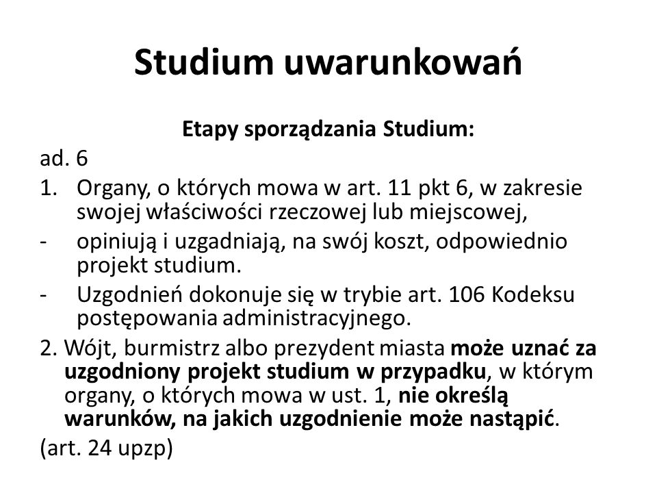 Studium uwarunkowań Etapy sporządzania Studium: ad.