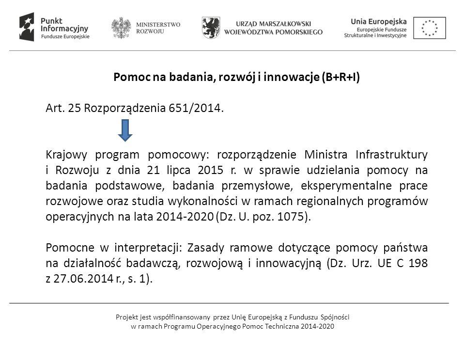 Projekt jest współfinansowany przez Unię Europejską z Funduszu Spójności w ramach Programu Operacyjnego Pomoc Techniczna 2014-2020 Pomoc na badania, r