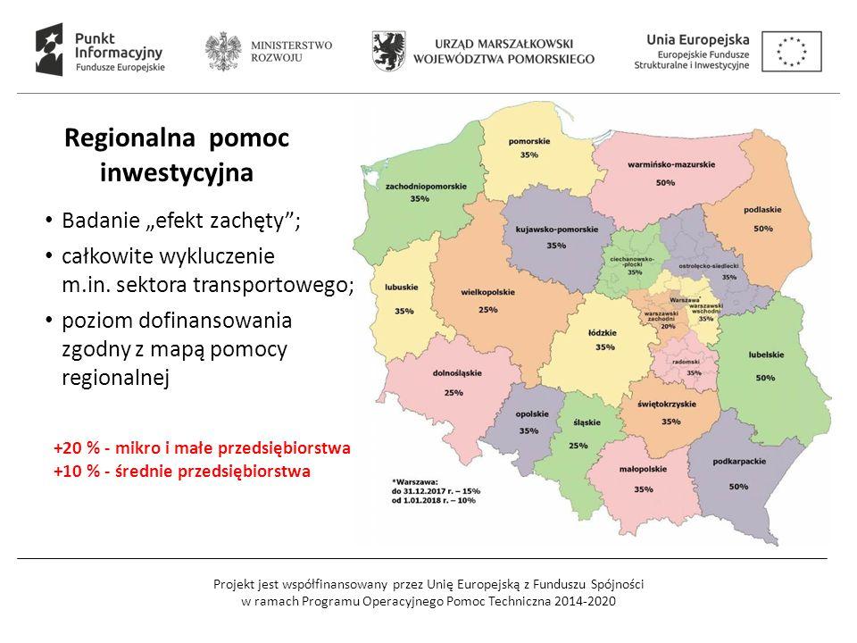 Projekt jest współfinansowany przez Unię Europejską z Funduszu Spójności w ramach Programu Operacyjnego Pomoc Techniczna 2014-2020 Regionalna pomoc in