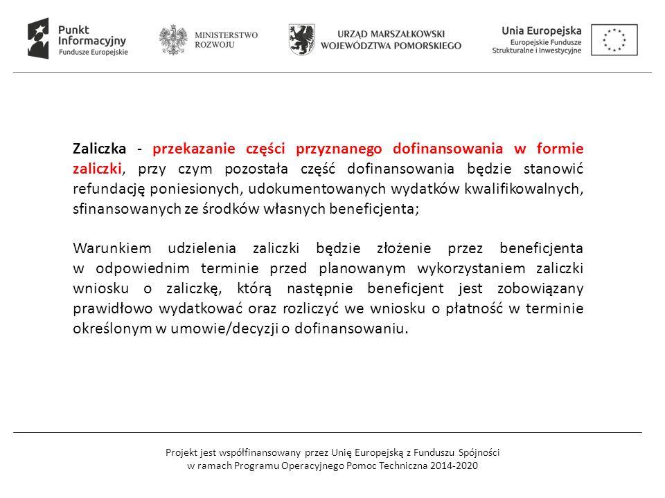 Projekt jest współfinansowany przez Unię Europejską z Funduszu Spójności w ramach Programu Operacyjnego Pomoc Techniczna 2014-2020 Zaliczka - przekaza