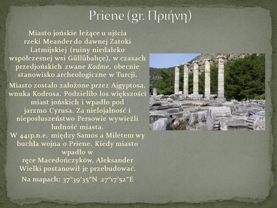Miasto jońskie leżące u ujścia rzeki Meander do dawnej Zatoki Latmijskiej (ruiny niedaleko współczesnej wsi Güllübahçe), w czasach przedjońskich zwane