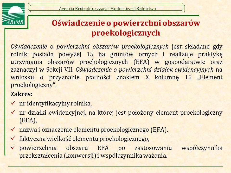 Agencja Restrukturyzacji i Modernizacji Rolnictwa Oświadczenie o powierzchni obszarów proekologicznych Oświadczenie o powierzchni obszarów proekologic