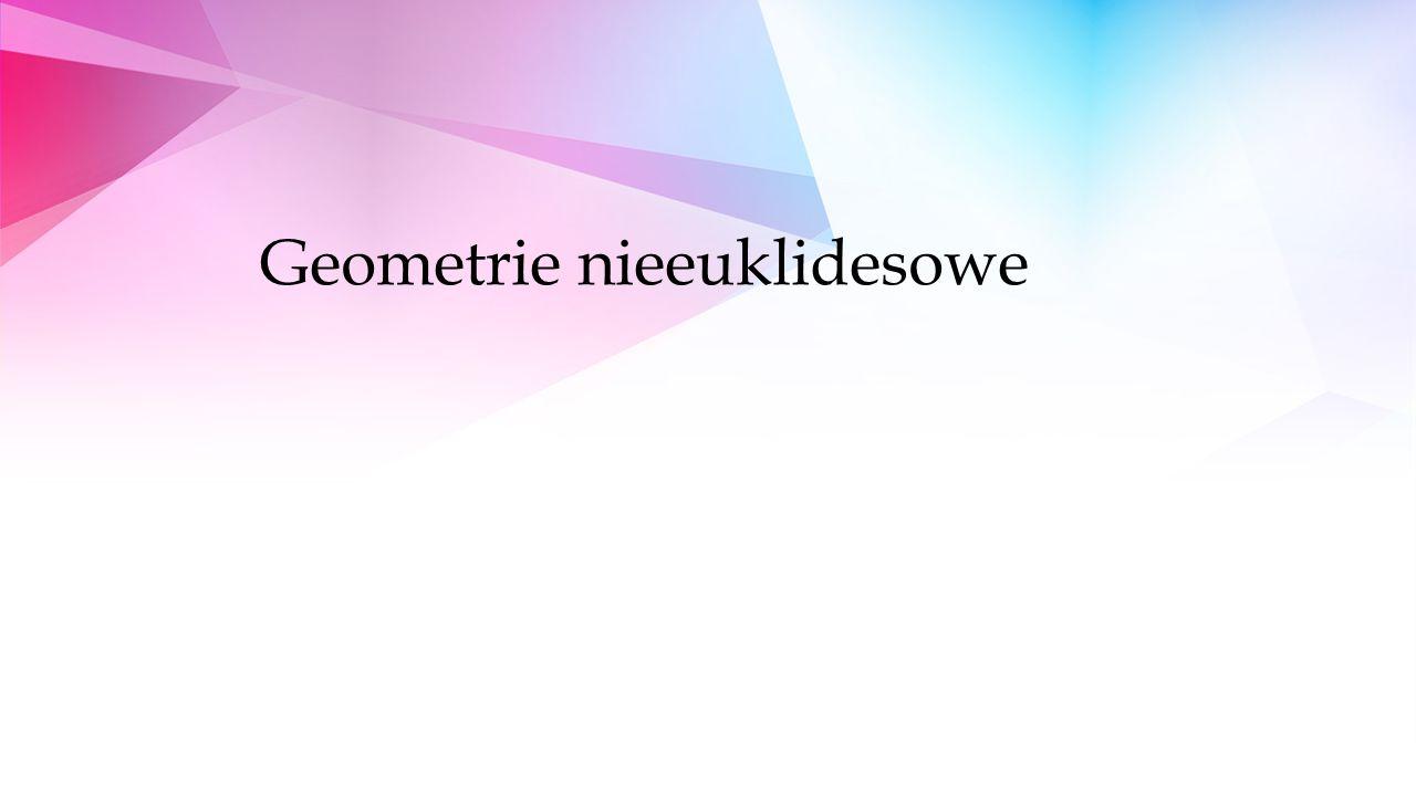 Geometrie nieeuklidesowe
