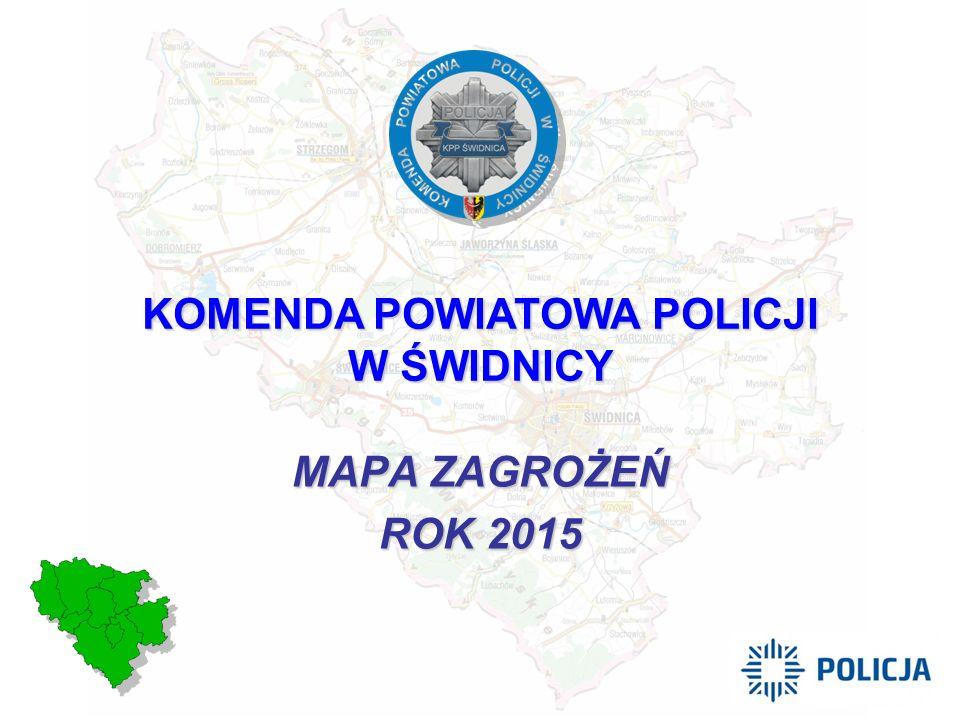 MAPA ZAGROŻEŃ ROK 2015 KOMENDA POWIATOWA POLICJI W ŚWIDNICY