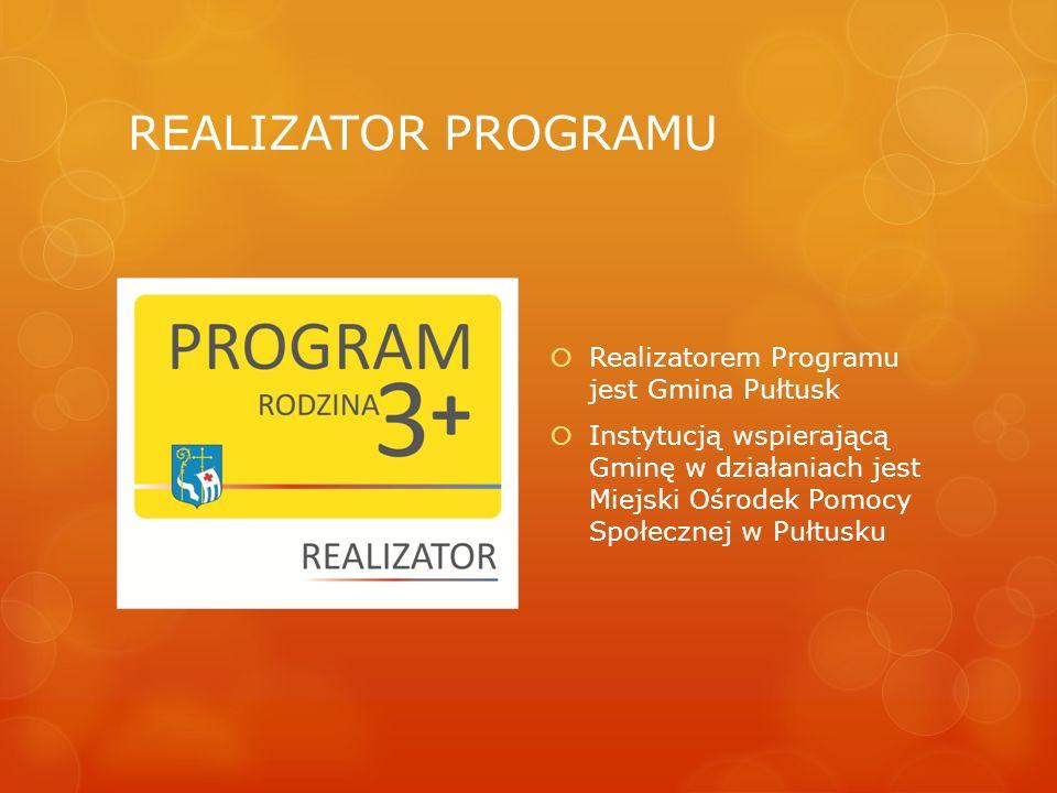 REALIZATOR PROGRAMU  Realizatorem Programu jest Gmina Pułtusk  Instytucją wspierającą Gminę w działaniach jest Miejski Ośrodek Pomocy Społecznej w P
