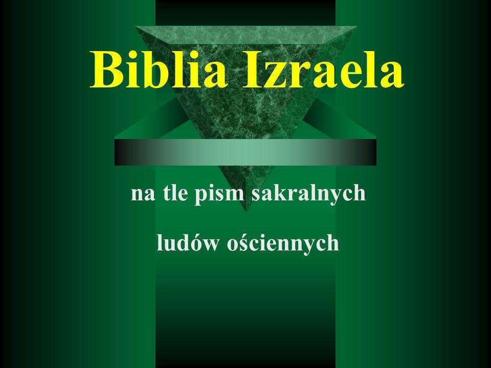 Biblia Izraela na tle pism sakralnych ludów ościennych