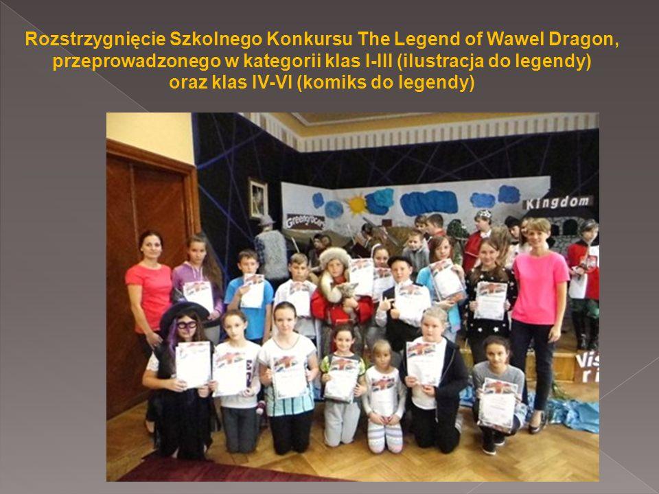 Rozstrzygnięcie Szkolnego Konkursu The Legend of Wawel Dragon, przeprowadzonego w kategorii klas I-III (ilustracja do legendy) oraz klas IV-VI (komiks do legendy)