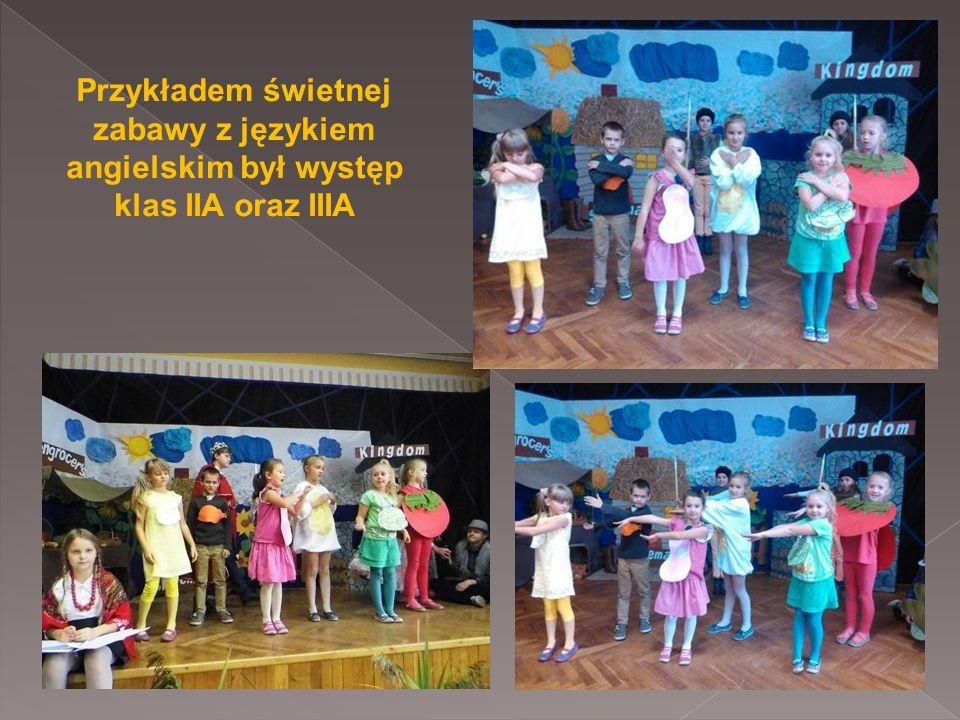 Przykładem świetnej zabawy z językiem angielskim był występ klas IIA oraz IIIA