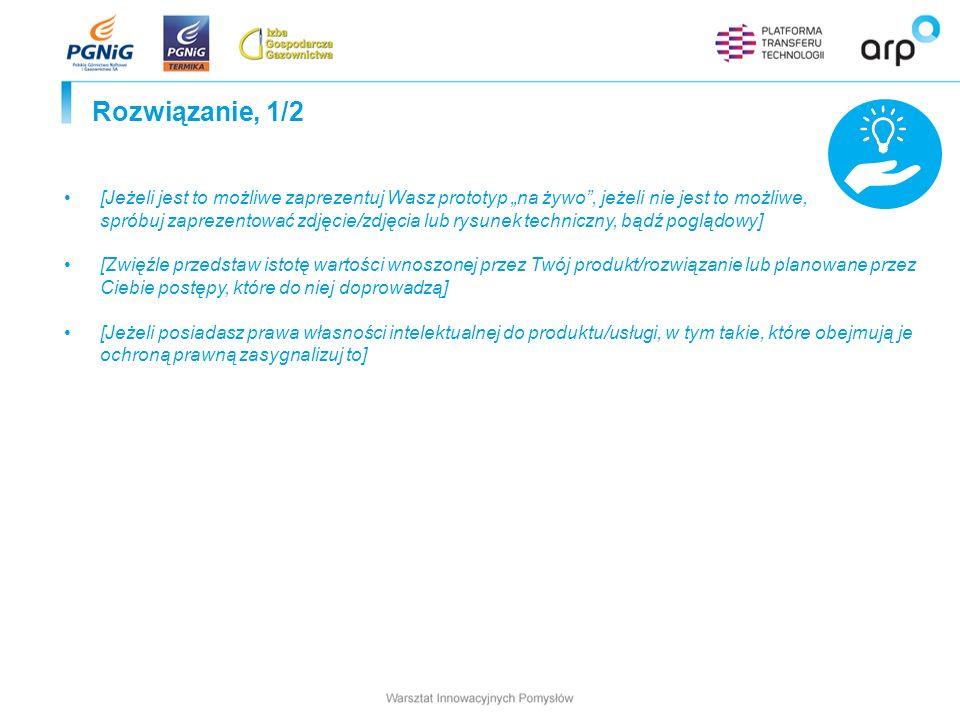 Rozwiązanie, 2/2 [Jeżeli zostaniesz zaproszony na warsztaty otwartych innowacji z PGNiG TERMIKA S.A.