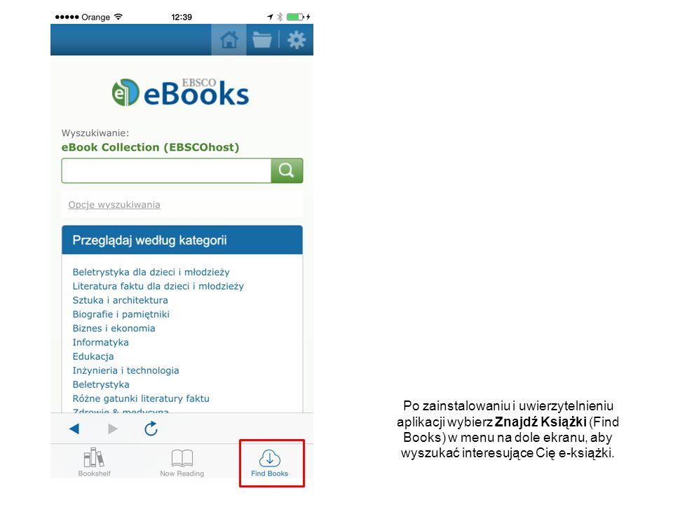 Wpisz Twoje terminy w polu wyszukiwawczym i dotknij przycisku lupy, aby wyszukać e-książki.