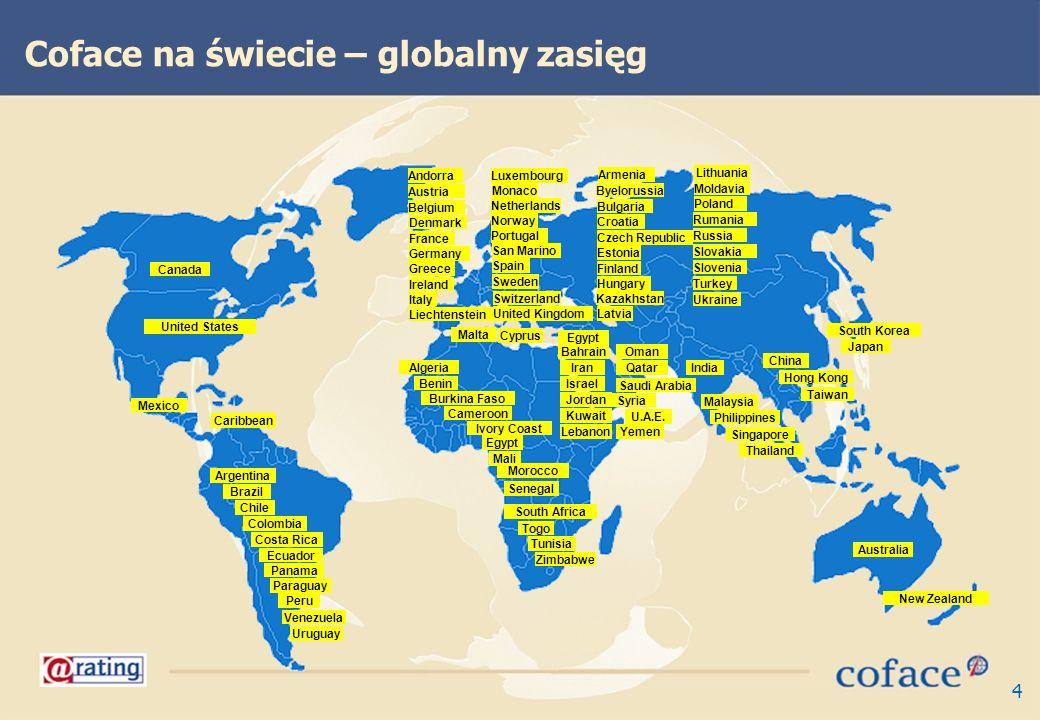 4 Coface na świecie – globalny zasięg United States Mexico Brazil Chile Argentina Ecuador Colombia Venezuela Peru Costa Rica Ivory Coast Burkina Faso