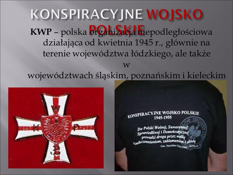 KWP – polska organizacja niepodległościowa działająca od kwietnia 1945 r., głównie na terenie województwa łódzkiego, ale także w województwach śląskim