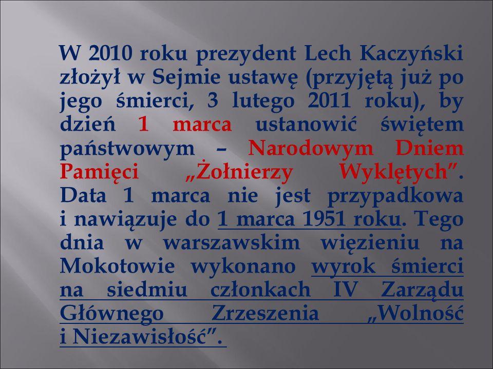 W 2010 roku prezydent Lech Kaczyński złożył w Sejmie ustawę (przyjętą już po jego śmierci, 3 lutego 2011 roku), by dzień 1 marca ustanowić świętem pań