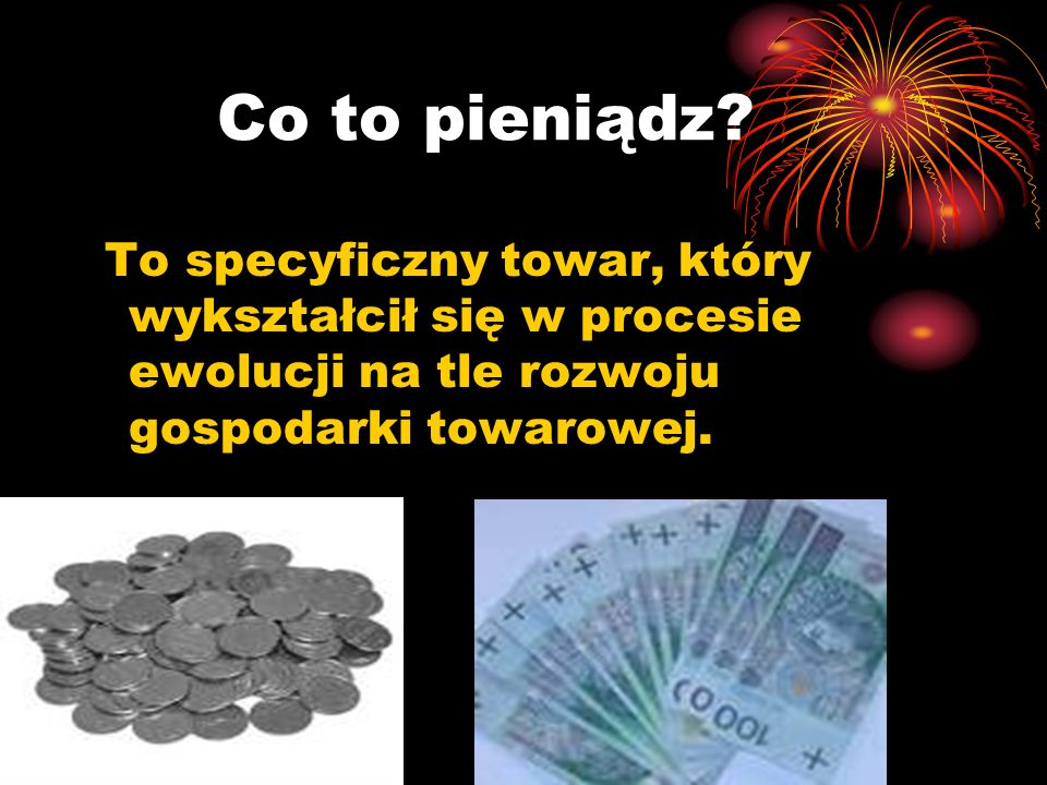 Co to pieniądz.