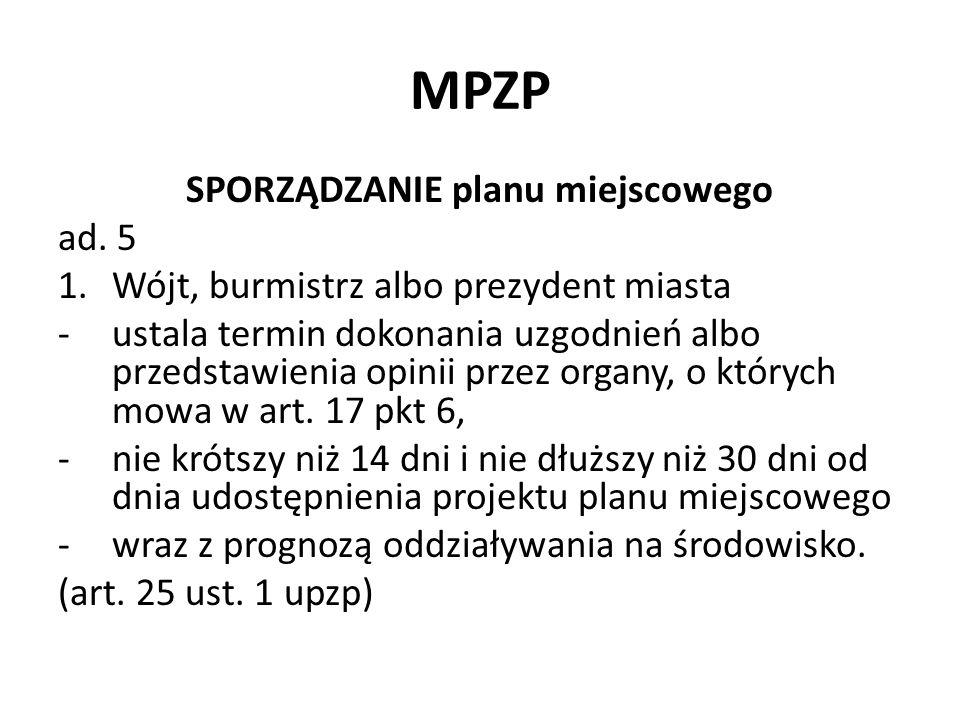 MPZP SPORZĄDZANIE planu miejscowego ad.5 1a.