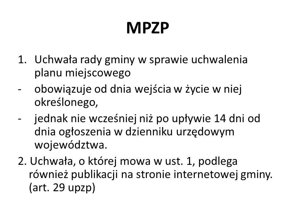 MPZP Skutki wejścia w życie MPZP 1.