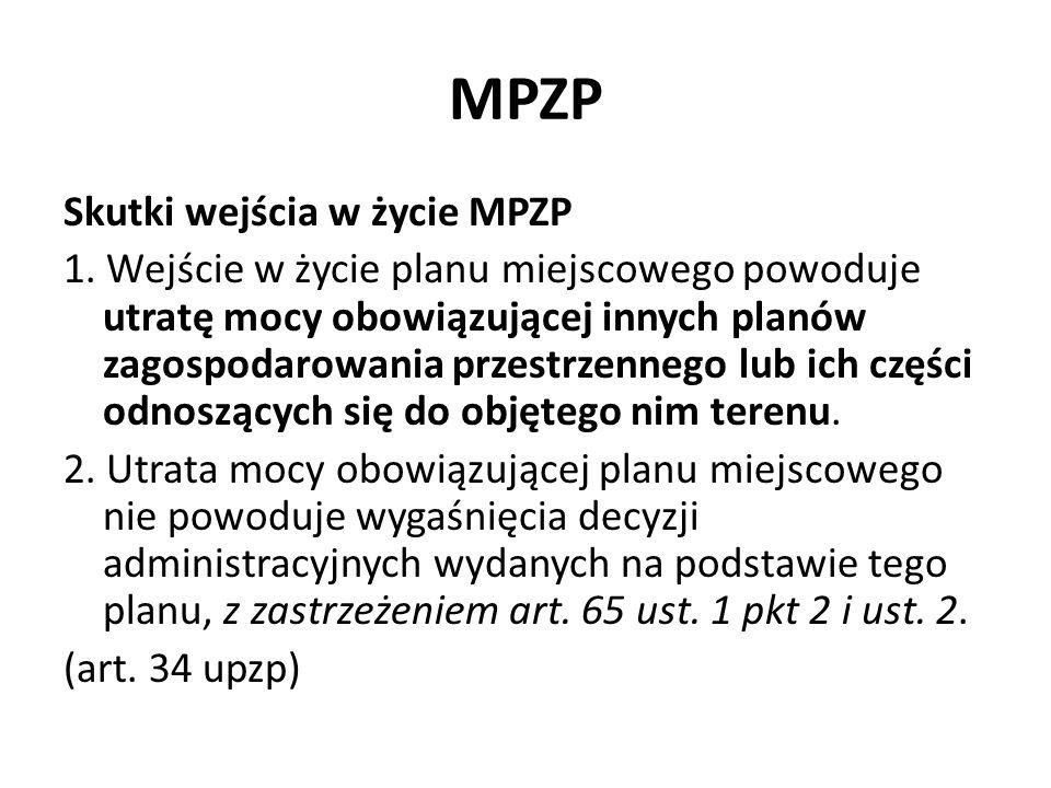 MPZP Skutki wejścia w życie MPZP c.d.