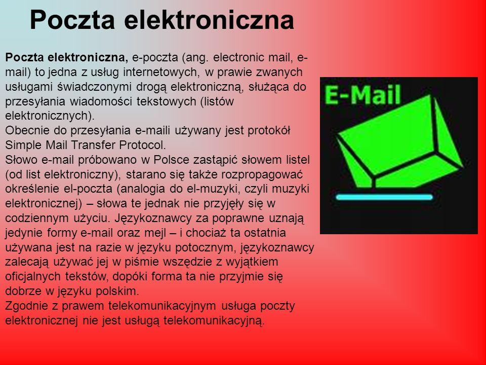 Poczta elektroniczna Poczta elektroniczna, e-poczta (ang.