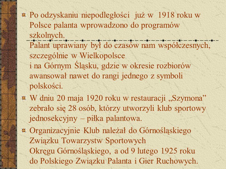 Po odzyskaniu niepodległości już w 1918 roku w Polsce palanta wprowadzono do programów szkolnych. Palant uprawiany był do czasów nam współczesnych, sz
