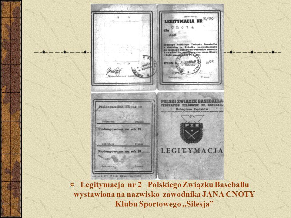 """Legitymacja nr 2 Polskiego Związku Baseballu wystawiona na nazwisko zawodnika JANA CNOTY Klubu Sportowego """"Silesja"""""""