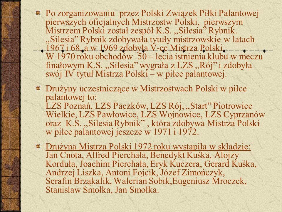 """Po zorganizowaniu przez Polski Związek Piłki Palantowej pierwszych oficjalnych Mistrzostw Polski, pierwszym Mistrzem Polski został zespół K.S. """"Silesi"""