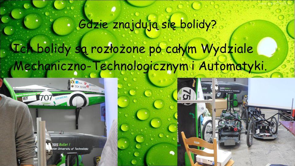 Gdzie znajdują się bolidy? Ich bolidy są rozłożone po całym Wydziale Mechaniczno-Technologicznym i Automatyki.