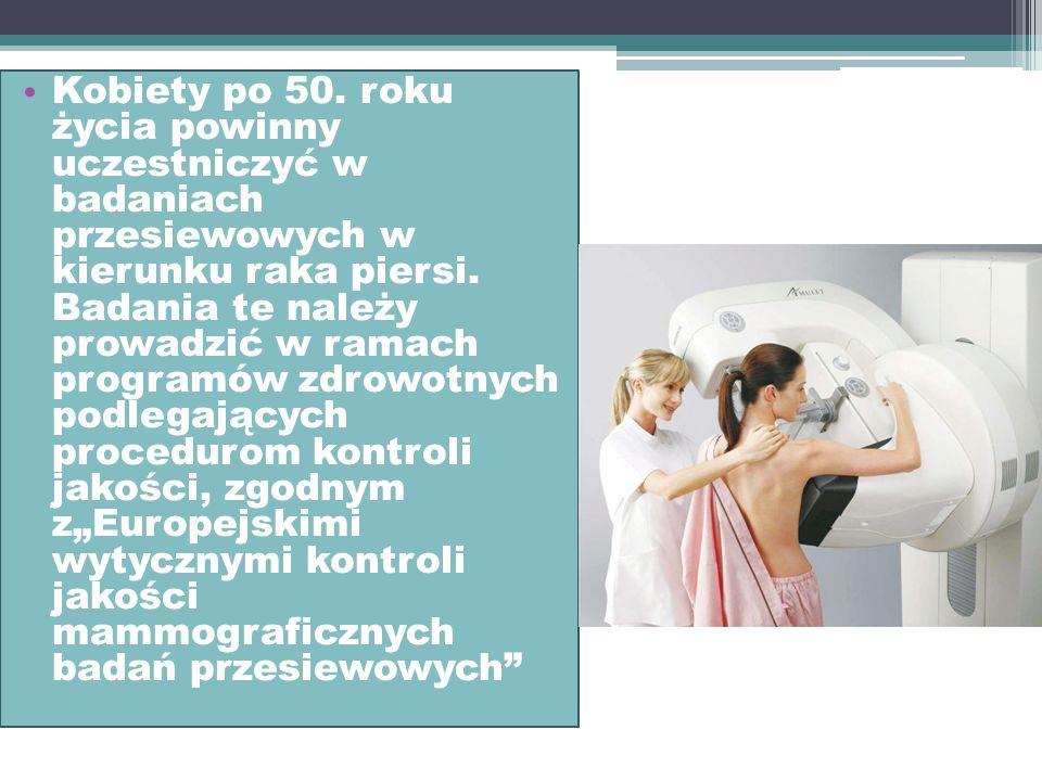 Kobiety po 25. roku życia powinny uczestniczyć w badaniach przesiewowych w kierunku raka szyjki macicy. Badania należy prowadzić w ramach programów po