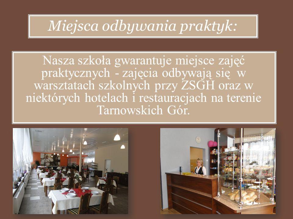 Uczniowie po ukończeniu szkoły mają możliwość być zatrudnionym w: o zakłady gastronomiczne typu otwartego: np.