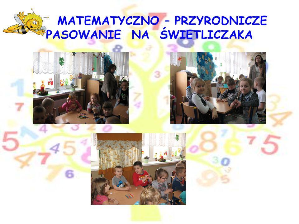"""MATEMATYCZNO – PRZYRODNICZE PASOWANIE NA ŚWIETLICZAKA Nowym """"PSZCZÓŁKOM gratulujemy i duże brawa za rozwiązanie zadań bijemy Osoba odpowiedzialna: Maria Myślak, Małgorzata Fijałkowska Ewa Maruszewska Opracowanie: Maria Myślak Grafika- źródło: INTERNET"""