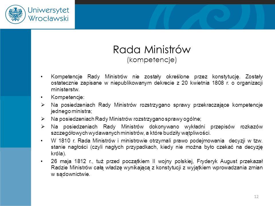 Rada Ministrów (kompetencje) Kompetencje Rady Ministrów nie zostały określone przez konstytucję.