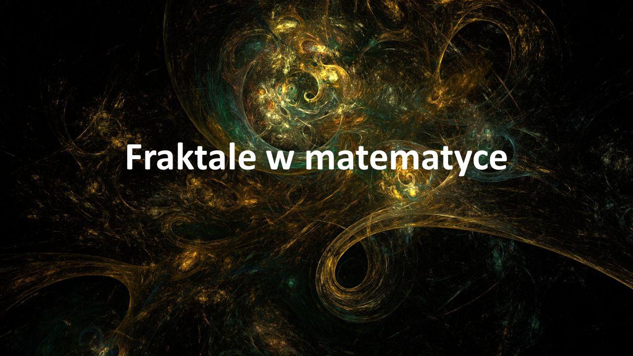 Fraktale w matematyce