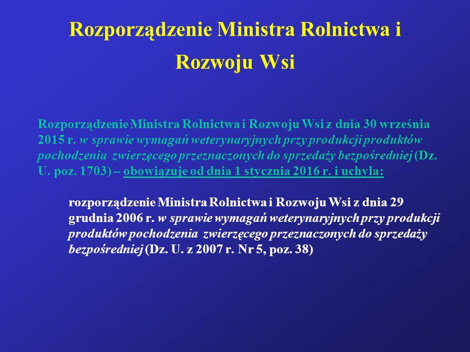 Rozporządzenie Ministra Rolnictwa i Rozwoju Wsi Rozporządzenie Ministra Rolnictwa i Rozwoju Wsi z dnia 30 września 2015 r. w sprawie wymagań weterynar