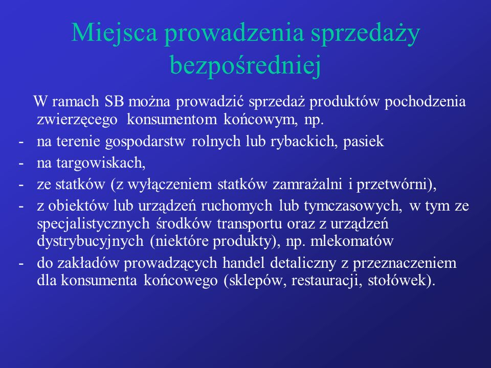 Pomieszczenia produkcyjne/sprzedaży – drób, zajęczaki -wymagania w § 7.