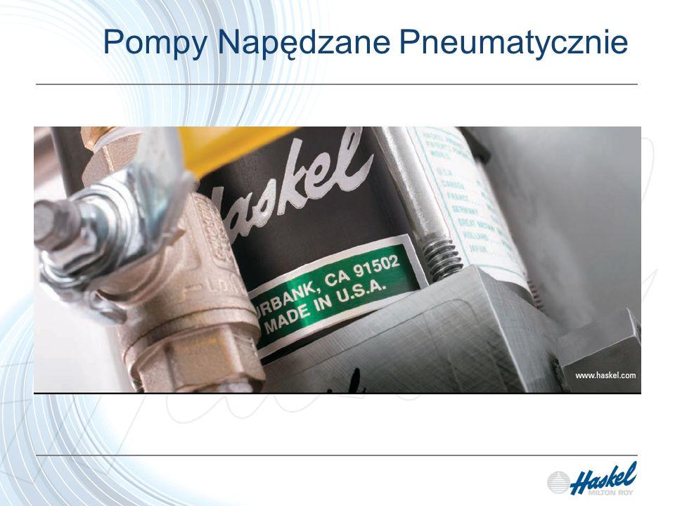 Cechy charakterystyczne pomp Haskel Pompa Haskel jest: Napędzana Pneumatycznie Wyporowa Tłokowa Sprężająca