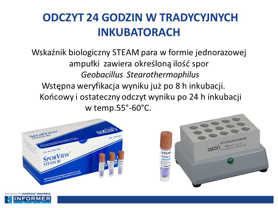 Wskaźnik biologiczny STEAM para w formie jednorazowej ampułki zawiera określoną ilość spor Geobacillus Stearothermophilus Wstępna weryfikacja wyniku j