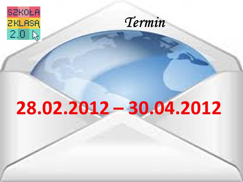 Termin 28.02.2012 – 30.04.2012