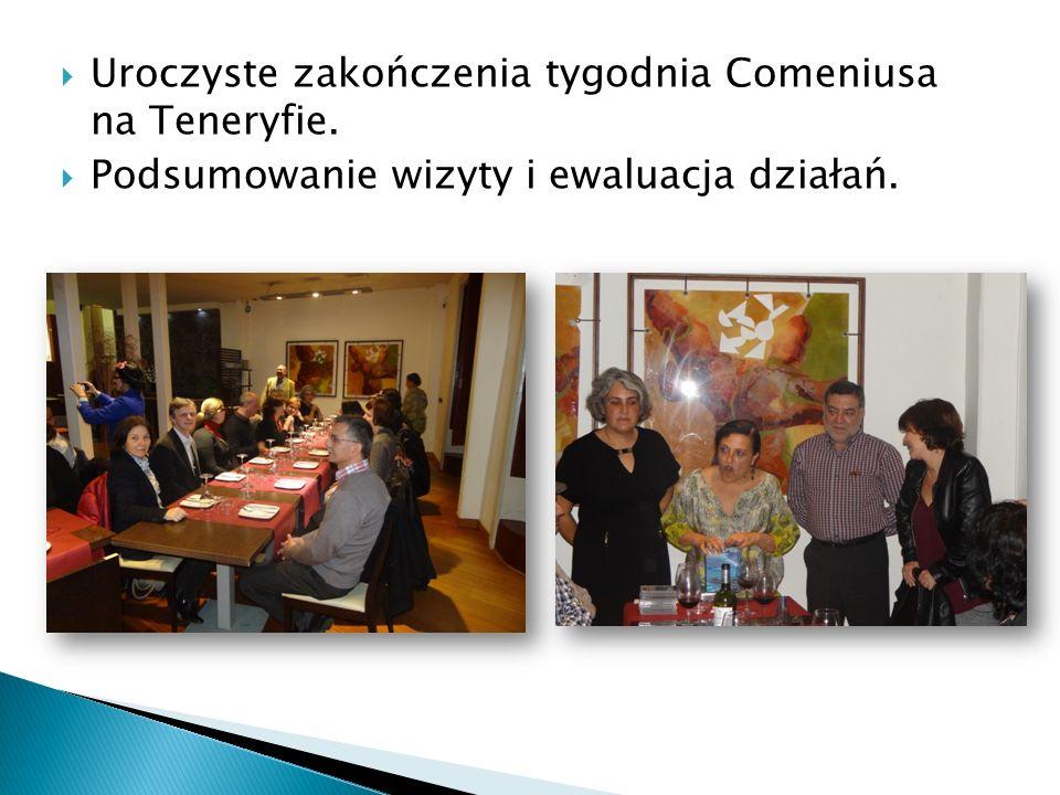  Uroczyste zakończenia tygodnia Comeniusa na Teneryfie.  Podsumowanie wizyty i ewaluacja działań.